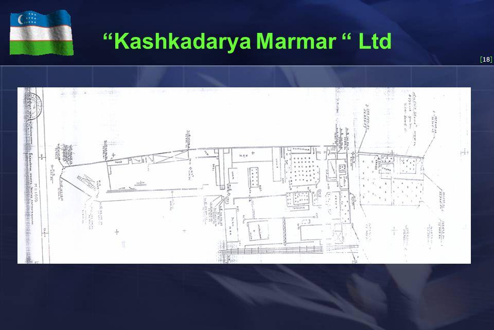 [18] Kashkadarya Marmar Ltd