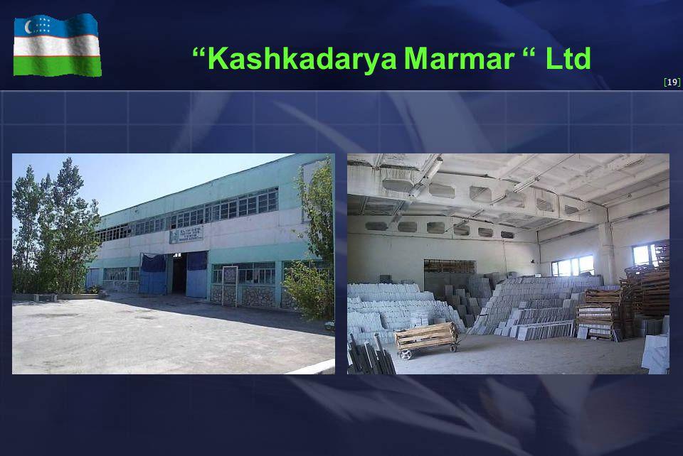 [19] Kashkadarya Marmar Ltd