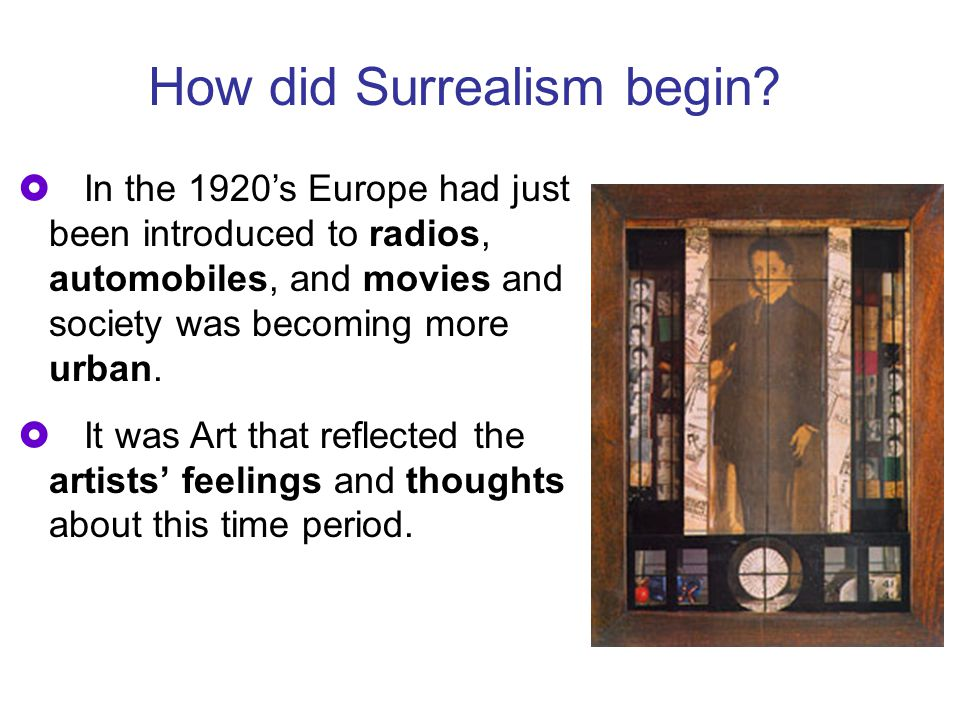  In the 1920's Europe had just been introduced to radios, automobiles, and movies and society was becoming more urban.