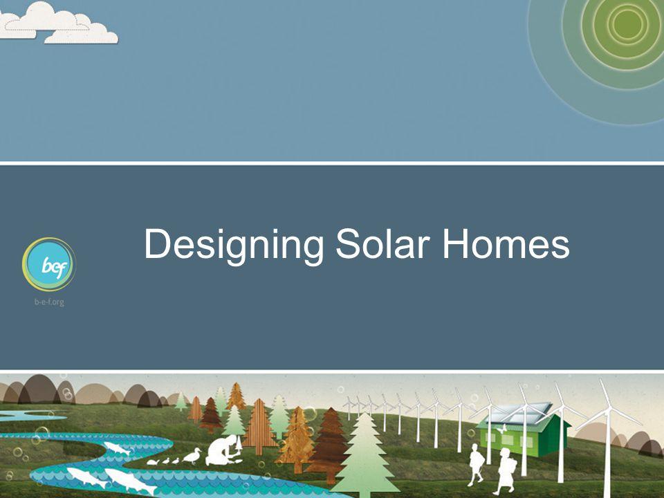 Designing Solar Homes