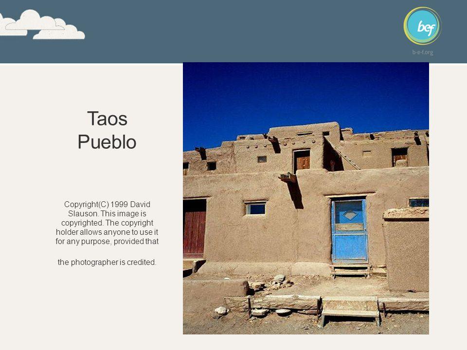 Taos Pueblo Copyright(C) 1999 David Slauson. This image is copyrighted.