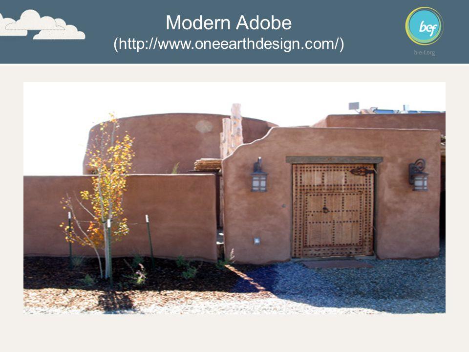Modern Adobe (http://www.oneearthdesign.com/)