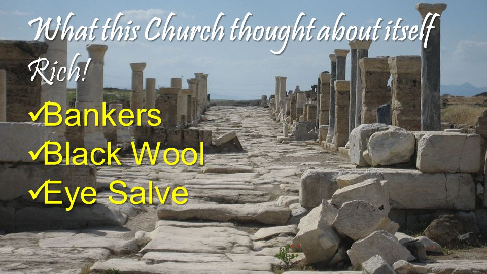 What this Church thought about itself Rich! Bankers Black Wool Eye Salve