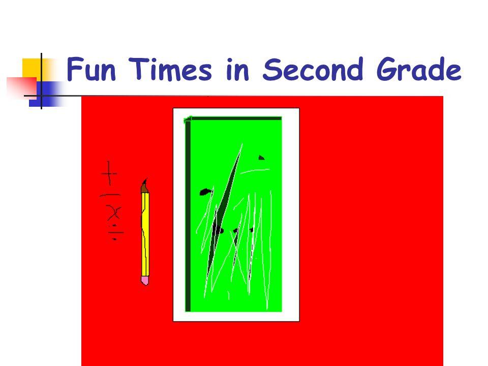 Fun Times in Second Grade