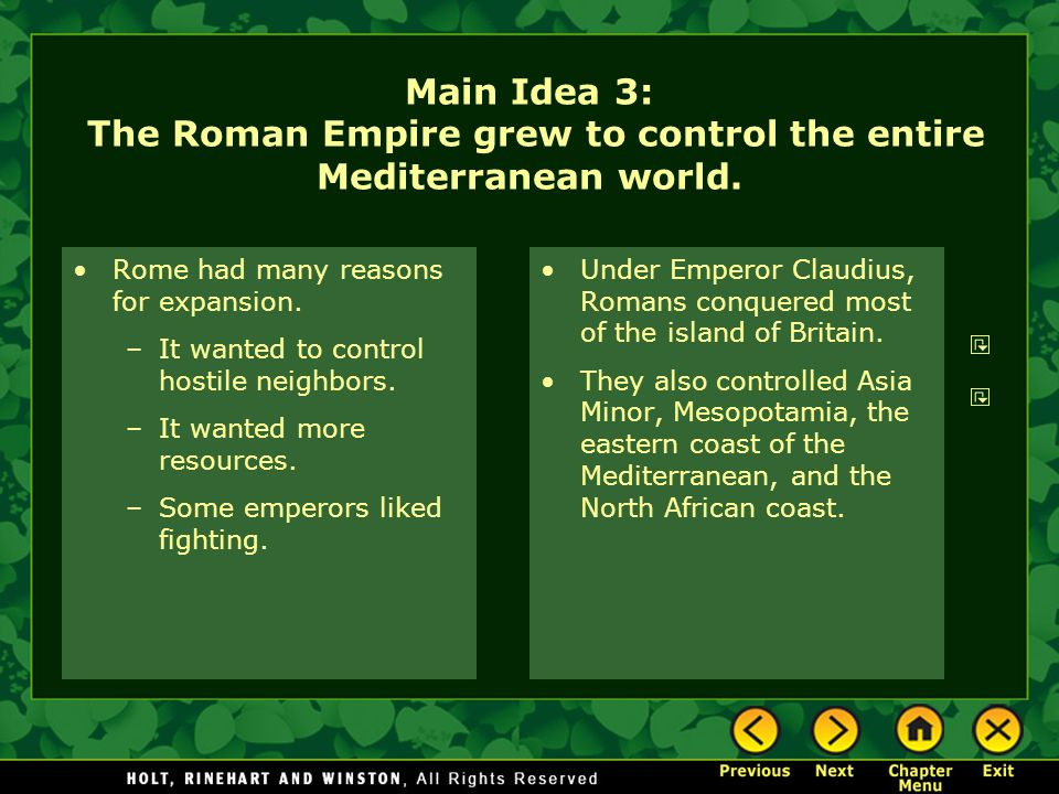 Main Idea 3: The Roman Empire grew to control the entire Mediterranean world.
