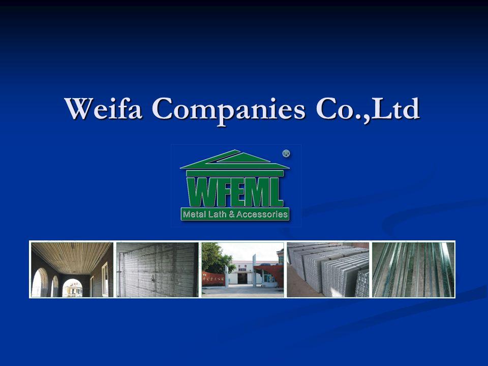 Weifa Companies Co.,Ltd