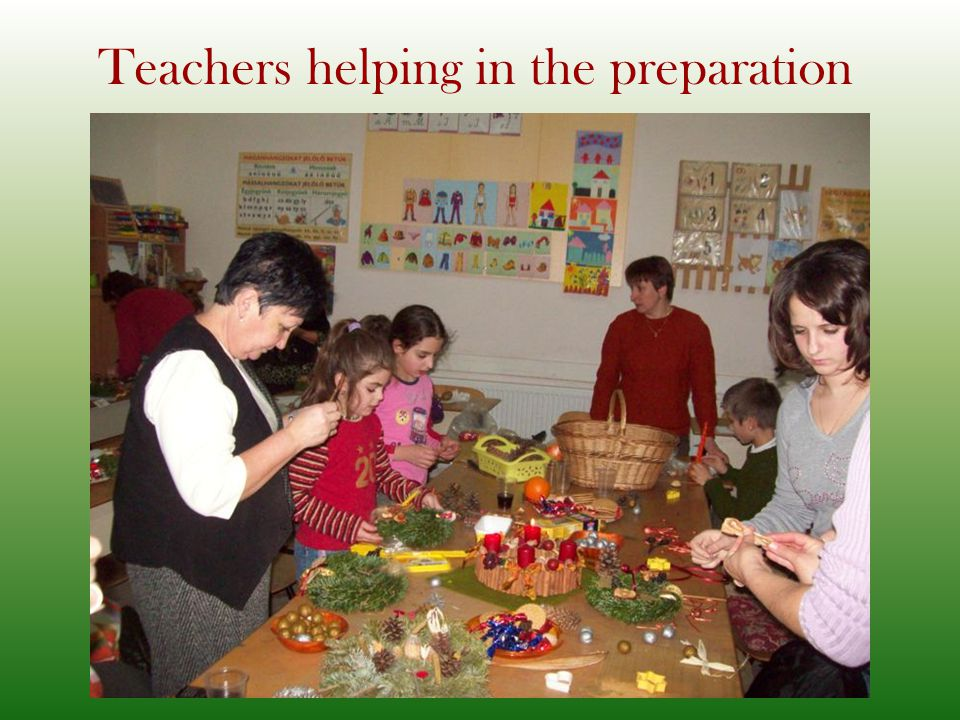 Teachers helping in the preparation