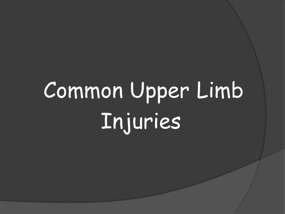 Common Upper Limb Injuries