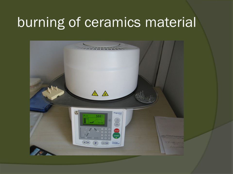 burning of ceramics material