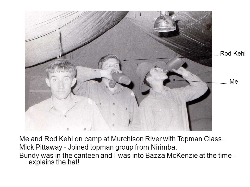 Me and Rod Kehl on camp at Murchison River with Topman Class.
