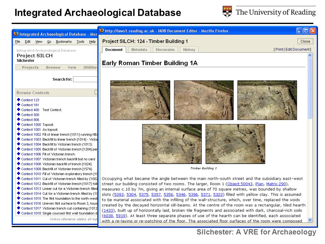 Silchester: A VRE for Archaeology Integrated Archaeological Database