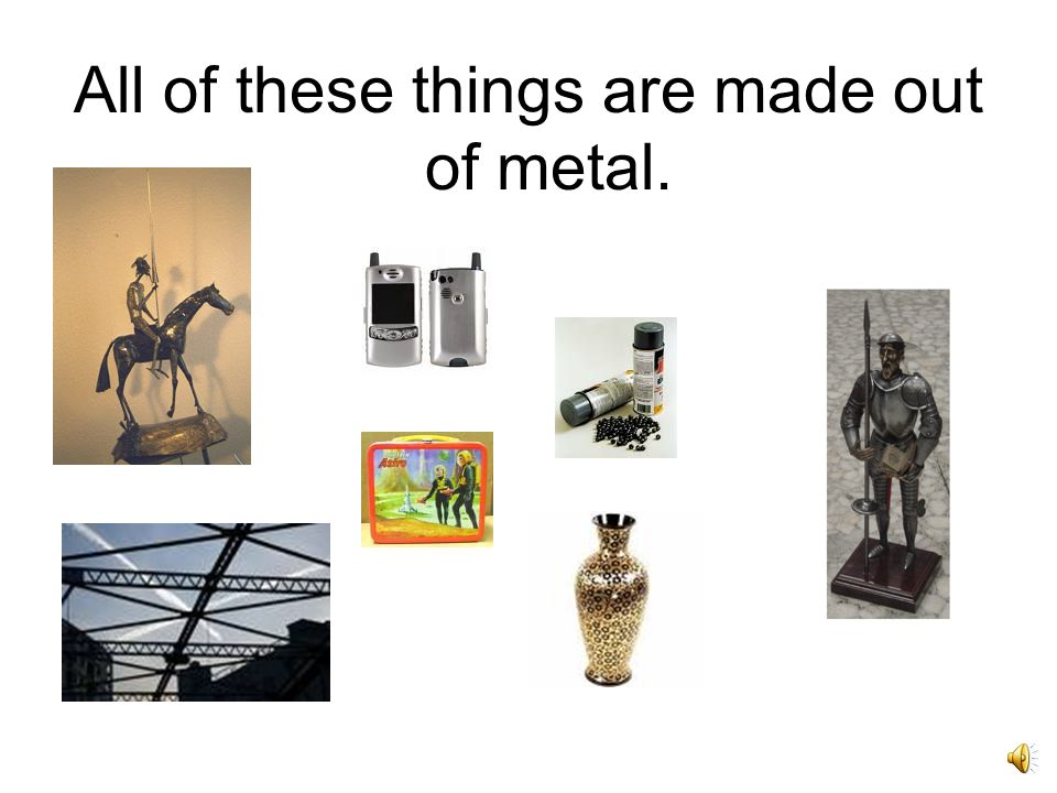 All of these things are made of wood.