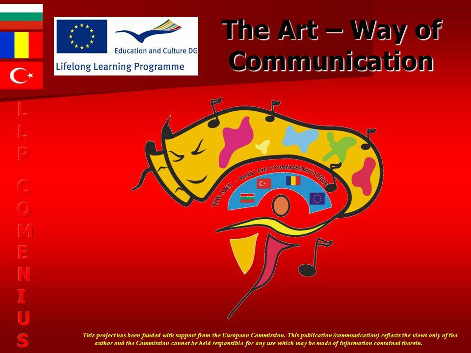 The Art – Way of Communication LLPLLPCOMENIUSCOMENIUSLLPLLPCOMENIUSCOMENIUS Constantin Brâncuşi sculptor 1876-1957
