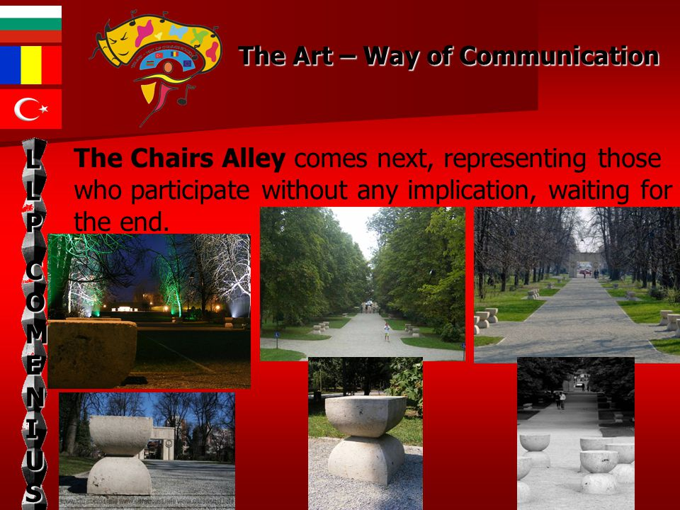 The Chairs Alley comes next, representing those who participate without any implication, waiting for the end.