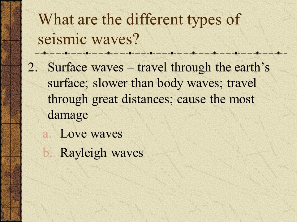 What are the different types of seismic waves.