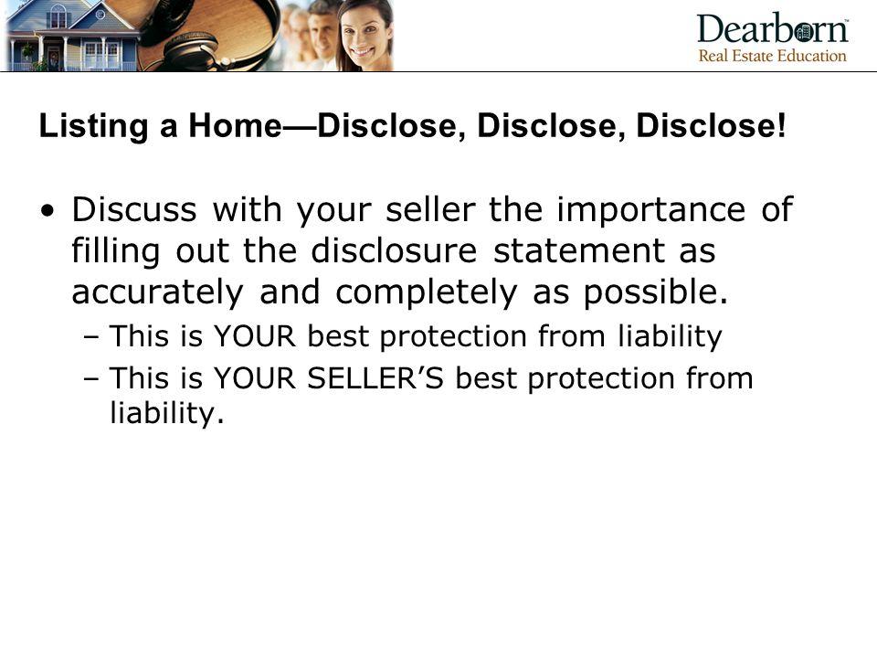 Listing a Home—Disclose, Disclose, Disclose.