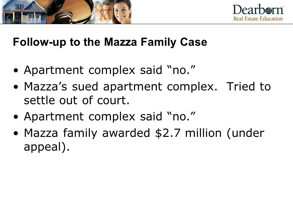 Follow-up to the Mazza Family Case Apartment complex said no. Mazza's sued apartment complex.