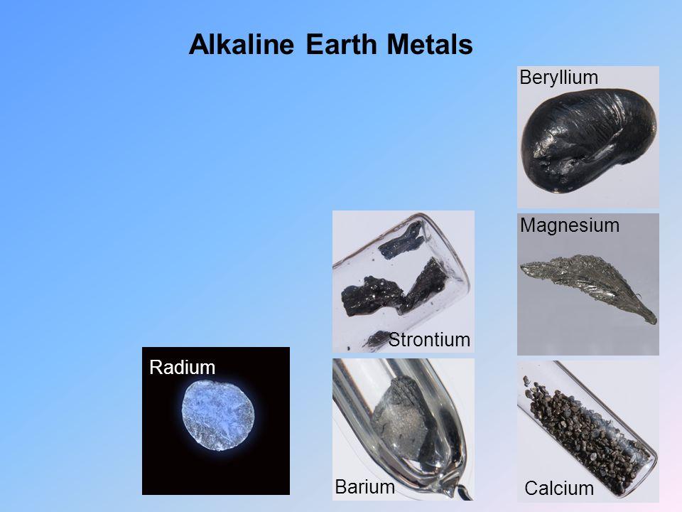 Alkaline Earth Metals Beryllium Magnesium Calcium Strontium Barium Radium