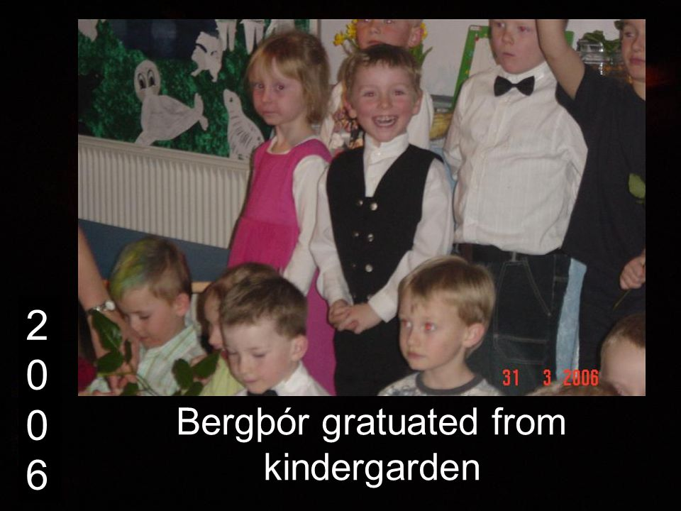20062006 Bergþór gratuated from kindergarden