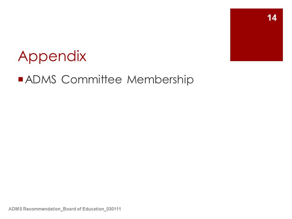 ADMS Recommendation_Board of Education_030111 14 Appendix  ADMS Committee Membership