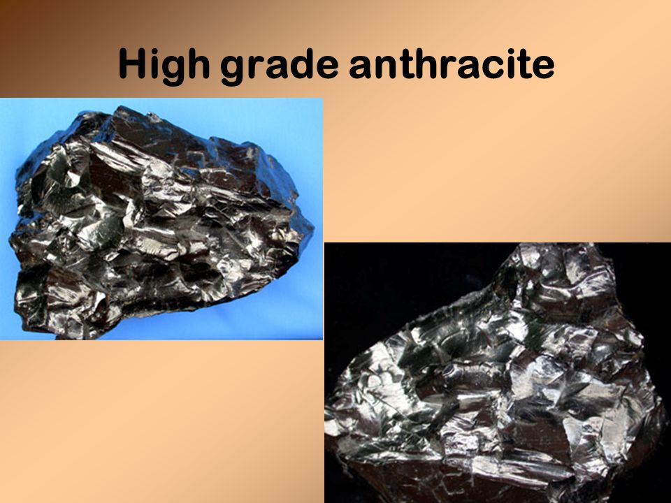 High grade anthracite