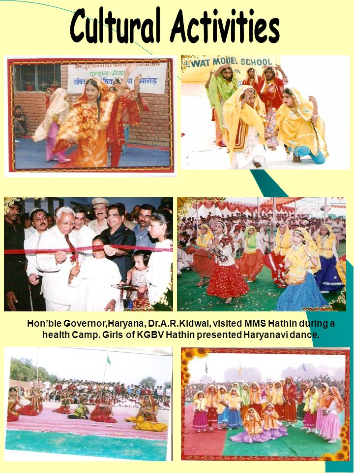 Hon'ble Governor,Haryana, Dr.A.R.Kidwai, visited MMS Hathin during a health Camp. Girls of KGBV Hathin presented Haryanavi dance.