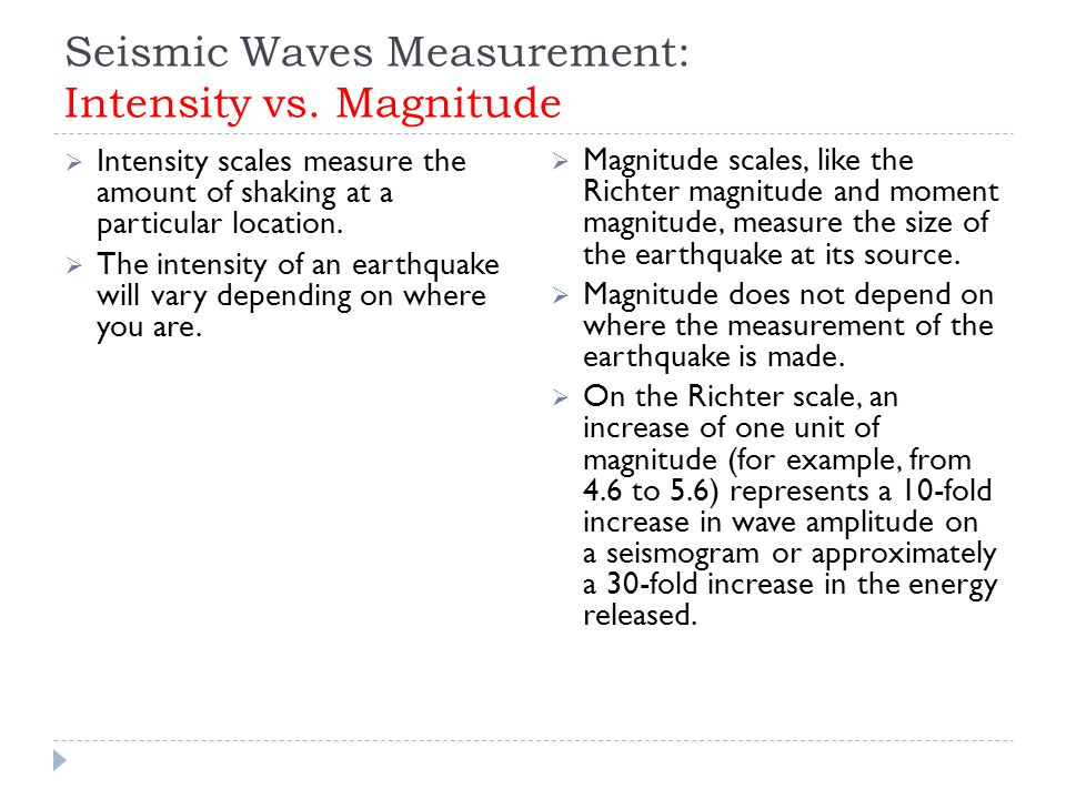 Seismic Waves Measurement: Intensity vs.