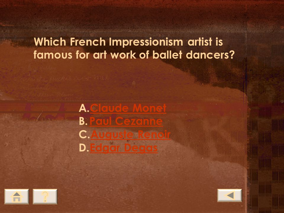 French Impressionism Claude Monet Edouard Manet Edgar Degas Auguste Renoir Select the links to read information about French Impressionism.