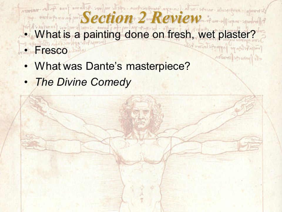 Section 2 Review What is a painting done on fresh, wet plaster.