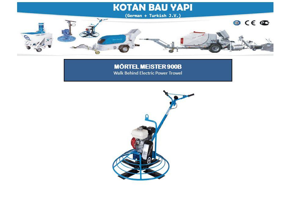 KOTAN BAU YAPI (German + Turkish J.V.) MÖRTEL ME İ STER 900B Walk Behind Electric Power Trowel