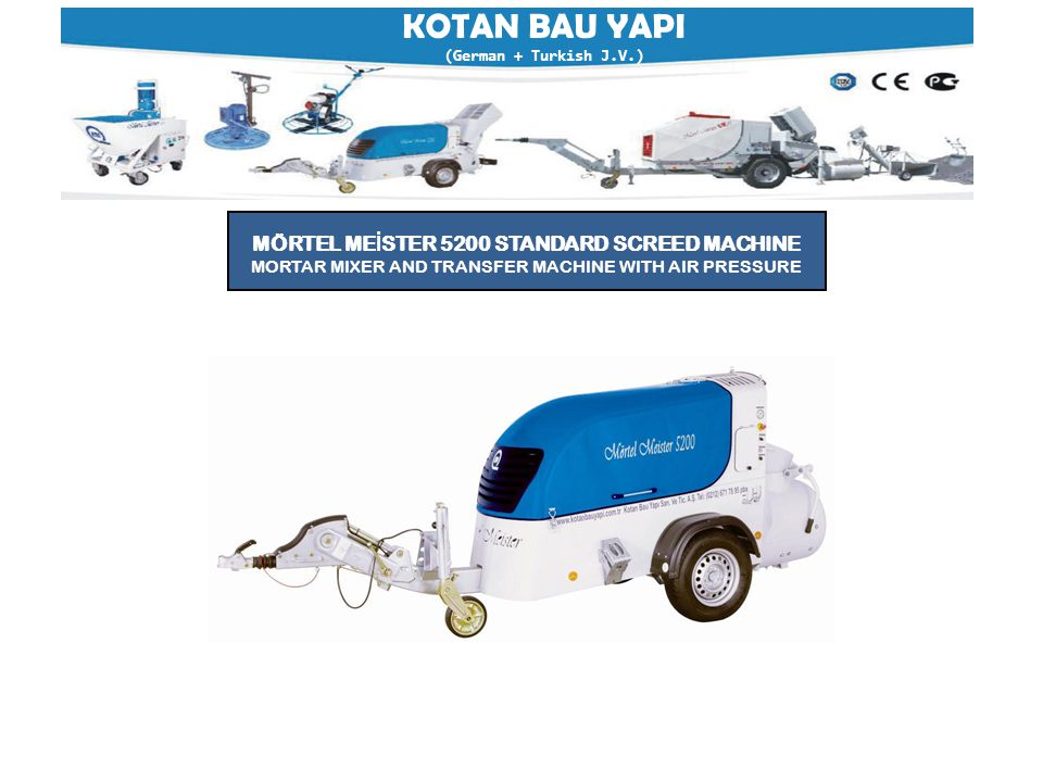  Power TypeDiesel  Place of OriginTurkey  Brand NameMörtel Meister  Model NumberMM 5200  Power (W)Deutz 31,5 KW with oil cooler  Weight1680 Kg  Dimension (L*W*H)LxBxH in mm 4620x1500x1620  Certification ISO, CE, TUV, A+  Warranty 2 Years  After Sales Service ProvidedOverseas third-party support available  CompressorAtlas Copco 77 I/s 7 Bar'  VesselGross 260 Lt.
