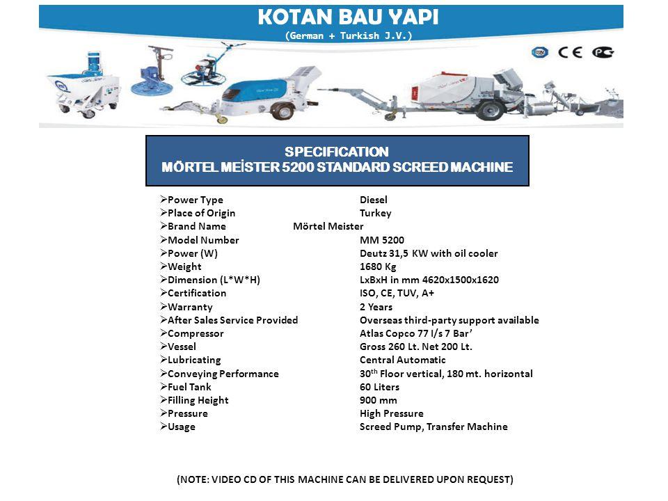 KOTAN BAU YAPI (German + Turkish J.V.) MÖRTEL ME İ STER 5200 SCREED MACHINE WITH SKIP MORTAR MIXER AND TRANSFER MACHINE WITH AIR PRESSURE