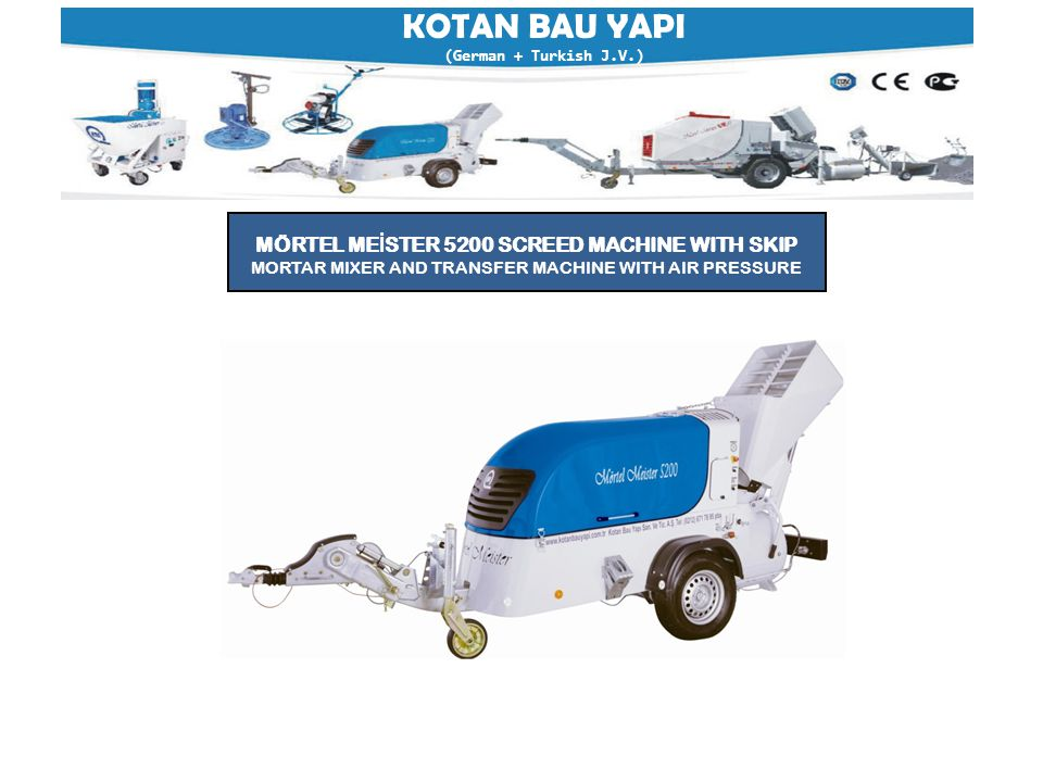 KOTAN BAU YAPI (German + Turkish J.V.) (NOTE: VIDEO CD OF THIS MACHINE CAN BE DELIVERED UPON REQUEST) SPECIFICATION MÖRTEL ME İ STER 55  ApplicationMixing & Plastering  Place of OriginTurkey  Brand NameMörtel Meister  Model NumberMM 55  Dimension (L*W*H)LxBxH in mm 1055/720/1550  Weight250Kg  Certification ISO, CE, TUV, A+  Warranty 2 Years  After Sales Service ProvidedEngineers available  Delivery Rate6-55 lt.