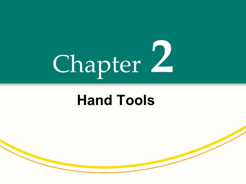 Chapter Hand Tools 2