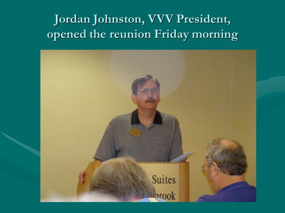 Jordan Johnston, VVV President, opened the reunion Friday morning