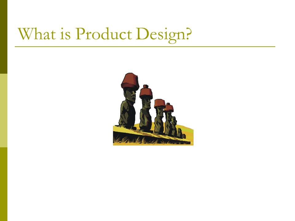 What is Product Design?