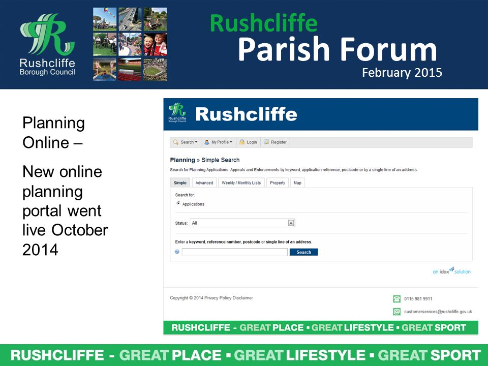 Rushcliffe Parish Forum February 2015 Planning Online – New online planning portal went live October 2014