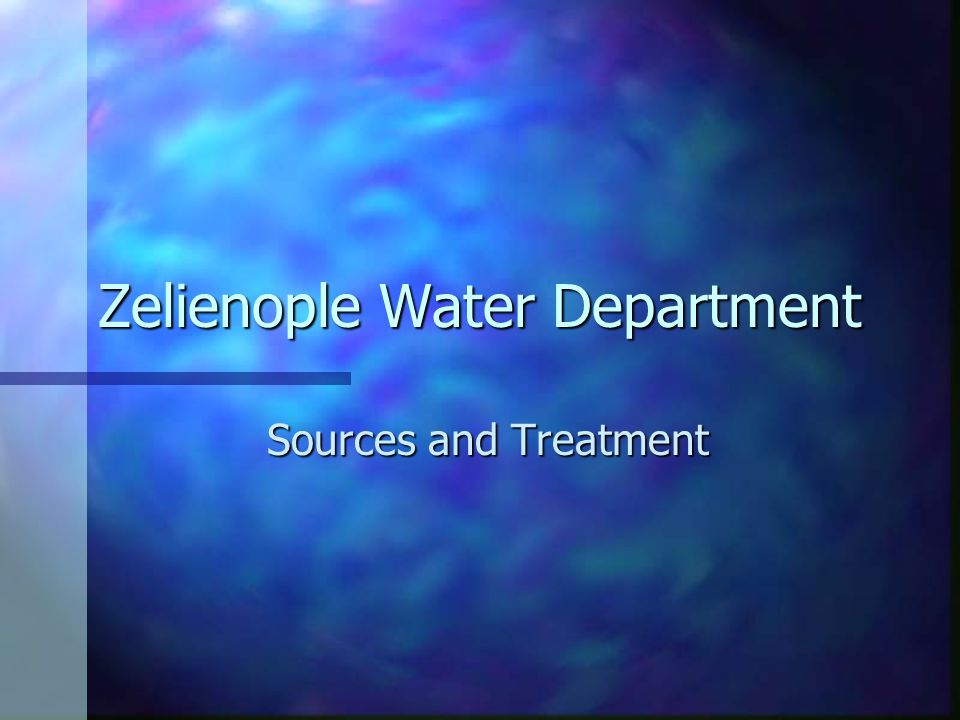 Zelienople Water Department Sources and Treatment