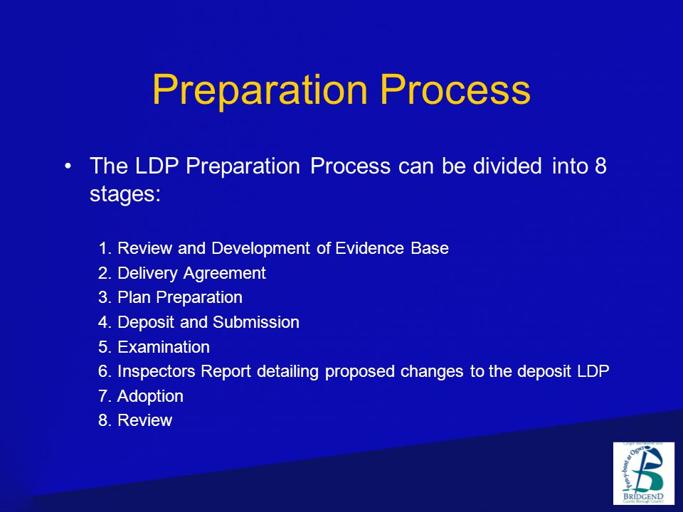 Preparation Process The LDP Preparation Process can be divided into 8 stages: 1.
