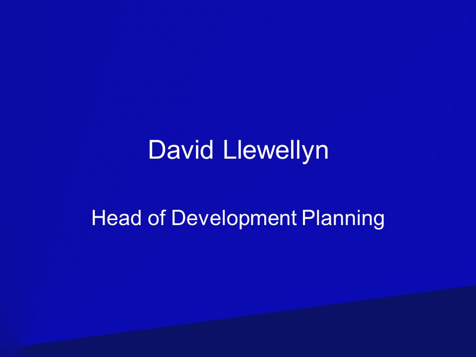 David Llewellyn Head of Development Planning