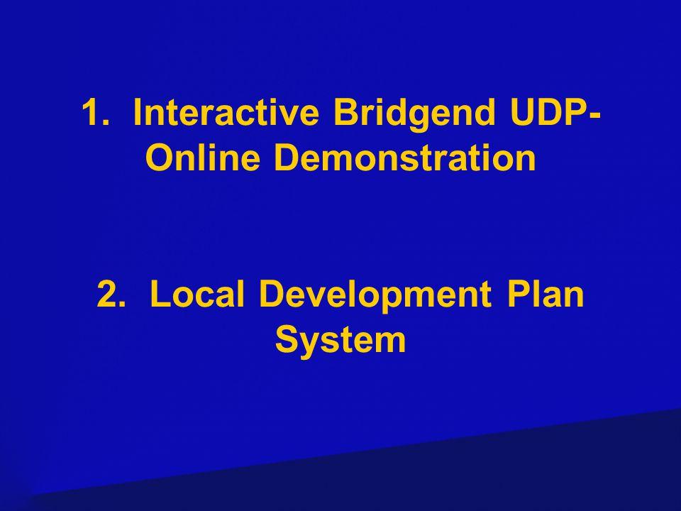 Interactive Bridgend UDP- Online Demonstration www.bridgend.gov.uk