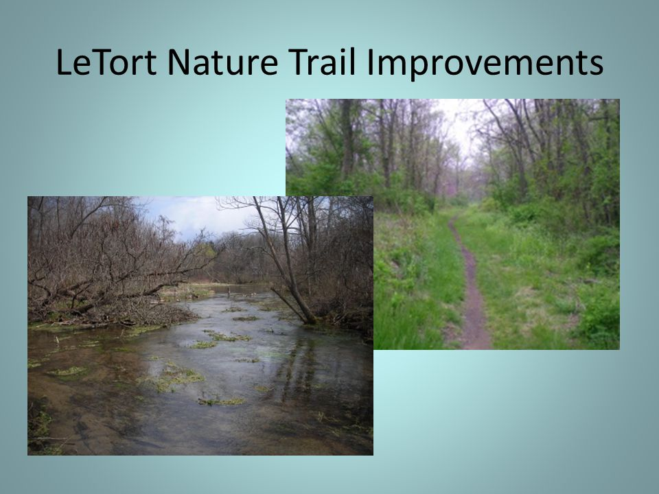 LeTort Nature Trail Improvements
