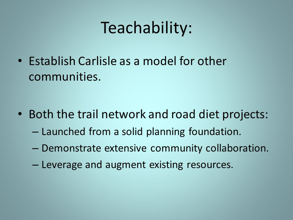 Establish Carlisle as a model for other communities.
