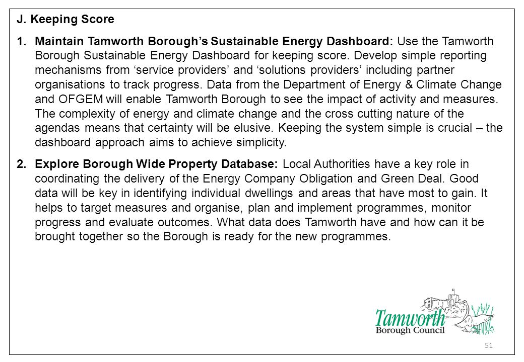 J. Keeping Score 1.Maintain Tamworth Borough's Sustainable Energy Dashboard: Use the Tamworth Borough Sustainable Energy Dashboard for keeping score.