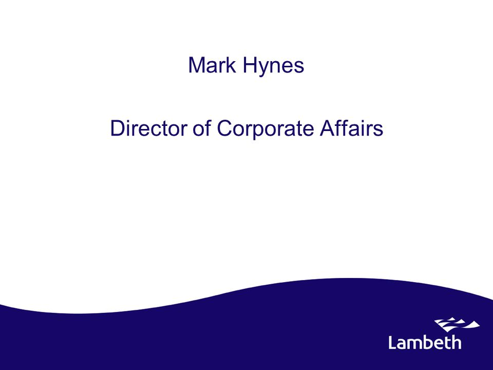 Mark Hynes Director of Corporate Affairs