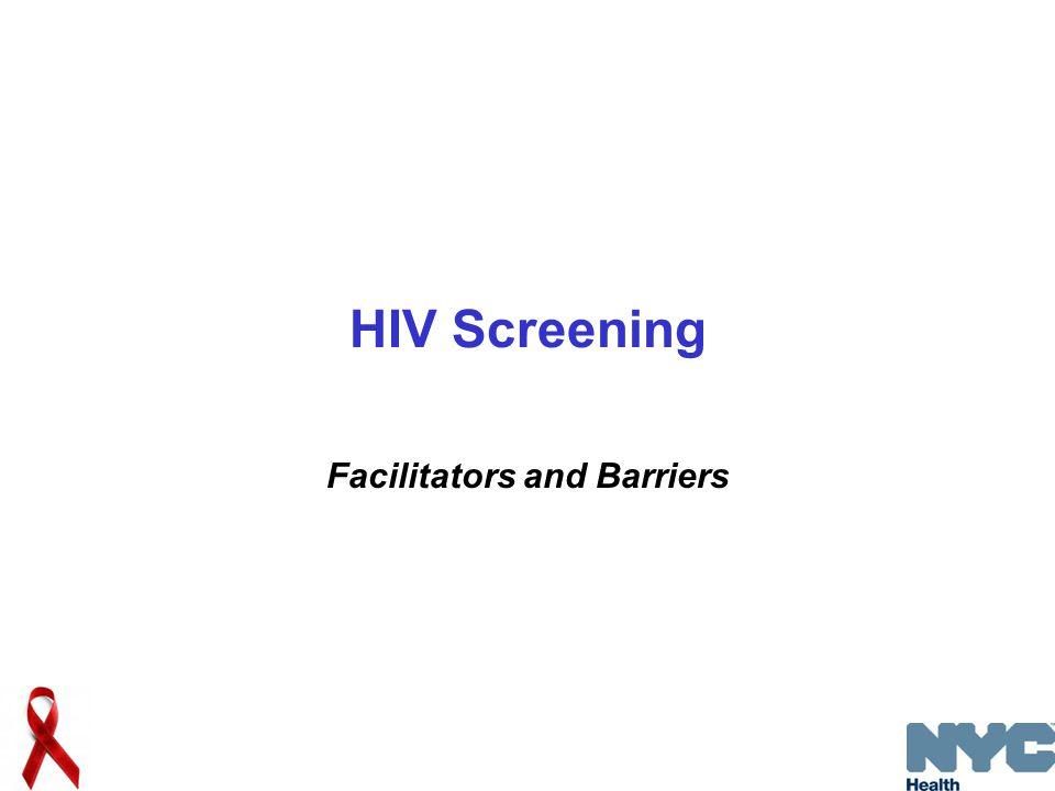 HIV Screening Facilitators and Barriers