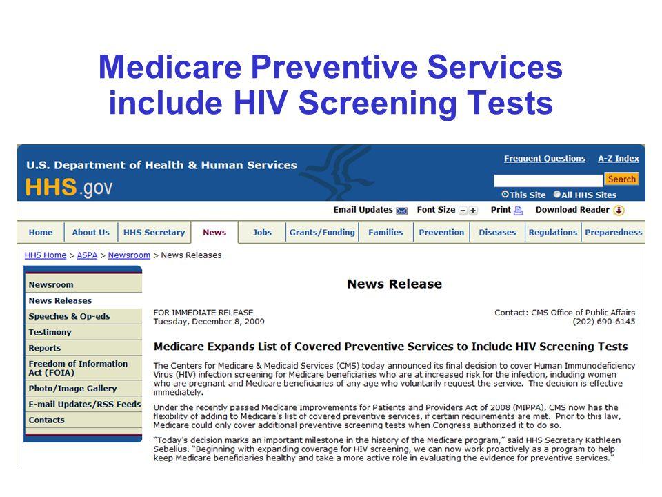 Medicare Preventive Services include HIV Screening Tests