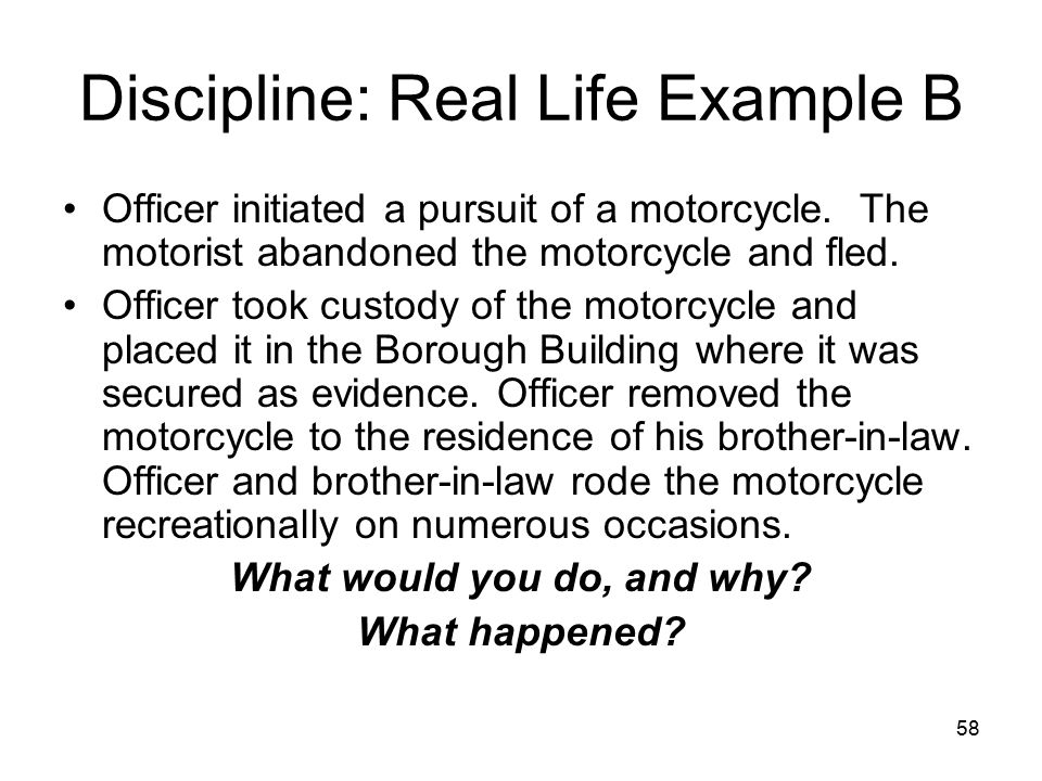 59 Discipline: Real Life Example B Borough discharged Officer.