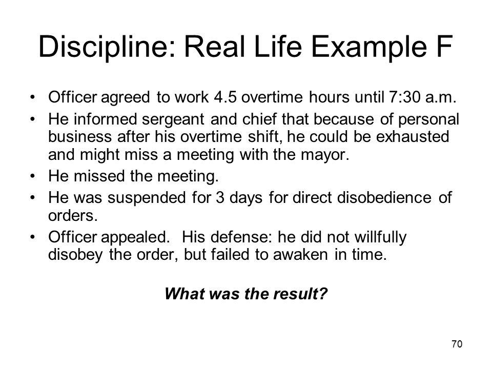 71 Discipline: Real Life Example F Suspension was proper.