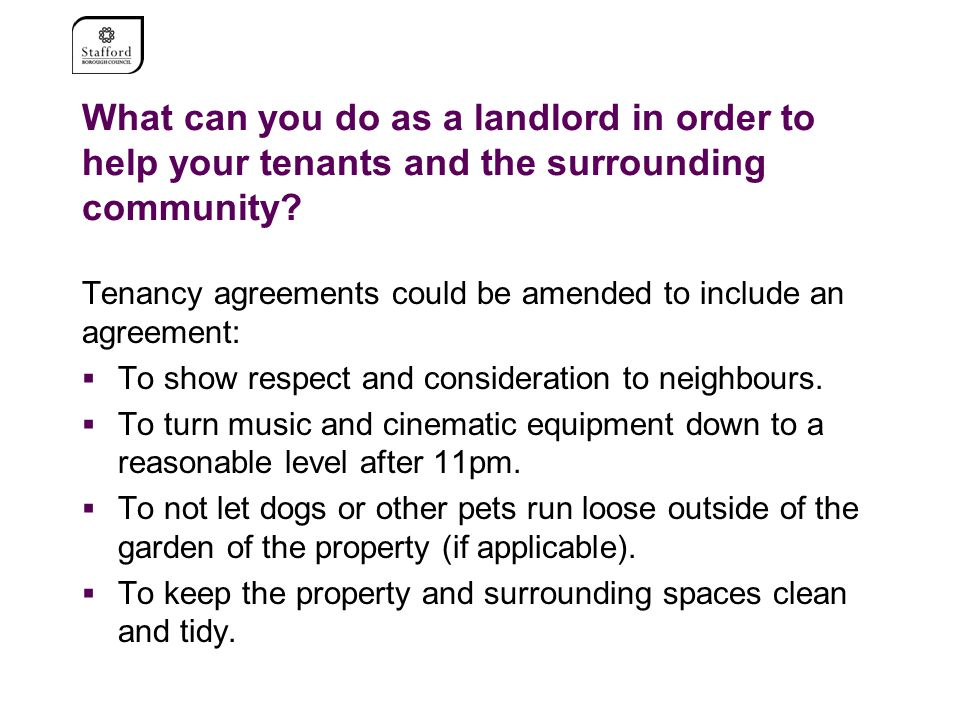 What can you do as a landlord in order to help your tenants and the surrounding community.